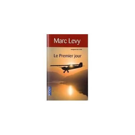 LE PREMIER JOUR - MARC LEVY - FORMAT POCHE - BON ETAT