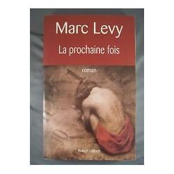 MARC LEVY / LA PROCHAINE FOIS / GRAND FORMAT 2004 EO BE