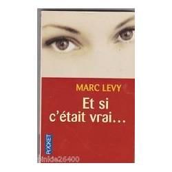 MARC LEVY - Et si c'était Vrai - 2005. très bon état.