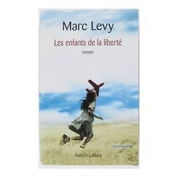 Les enfants de la liberté Marc Levy 2007
